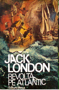 Revolta Pe Atlantic den Jack London citeste online gratis