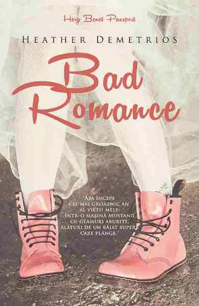 Bad Romance de Heather Demetrios citește online gratis .pdf