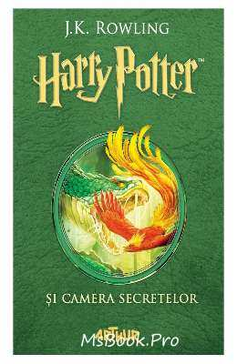 Harry Potter și camera secretelor, Vol. 2 - J.K. Rowling  citește online gratis .pdf
