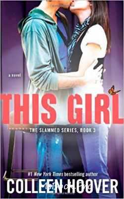 This Girl: A Novel  by Colleen Hoover read online free .pdf