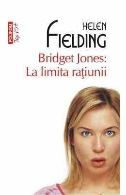Bridget Jones – La limita raţiunii de Helen Fielding descarcă top romane de  dragosste .pdf