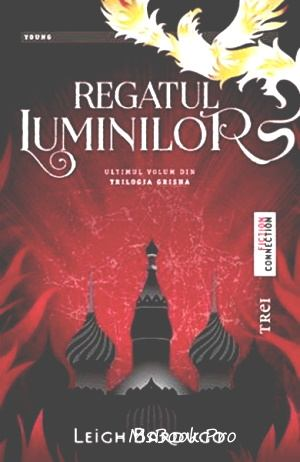 Leigh Bardugo- Regatul luminilor vol. 3 .PDF